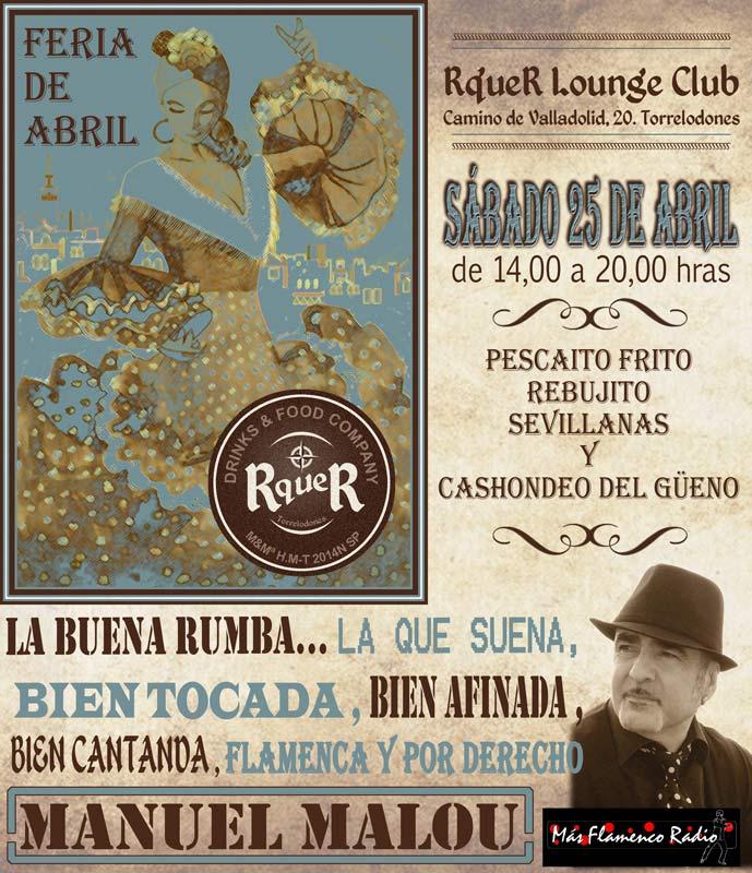 Feria de Abril en RqueR: Cuatro días de rebujito, pescaito frito, sevillanas y cashondeo del güeno en Torrelodones